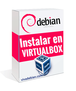 INSTALAR DEBIAN 10 EN VIRTUALBOX